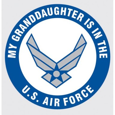 My Granddaughter is in the Air Force Decal