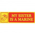 My Sister is a Marine Decal