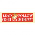 Lead, Follow or Get out of the Way Decal