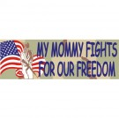 My Mommy Fights for Our Freedom